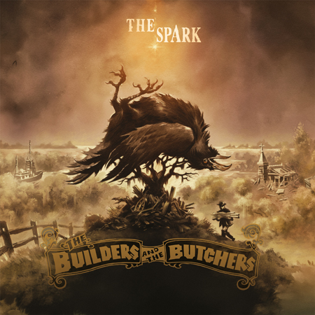 THE BUILDERS AND THE BUTCHERS – The Spark (CD)
